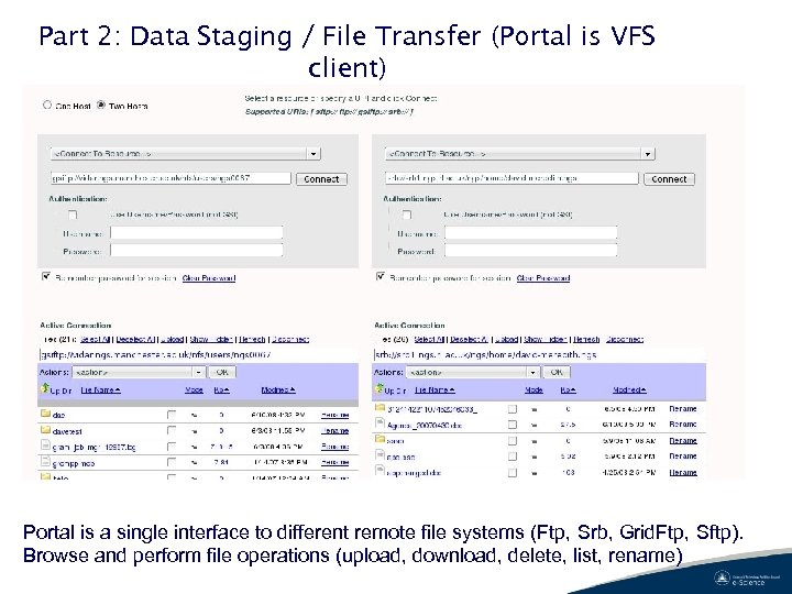 Part 2: Data Staging / File Transfer (Portal is VFS client) Portal is a