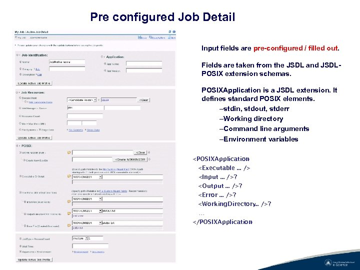Pre configured Job Detail Input fields are pre-configured / filled out. Fields are taken