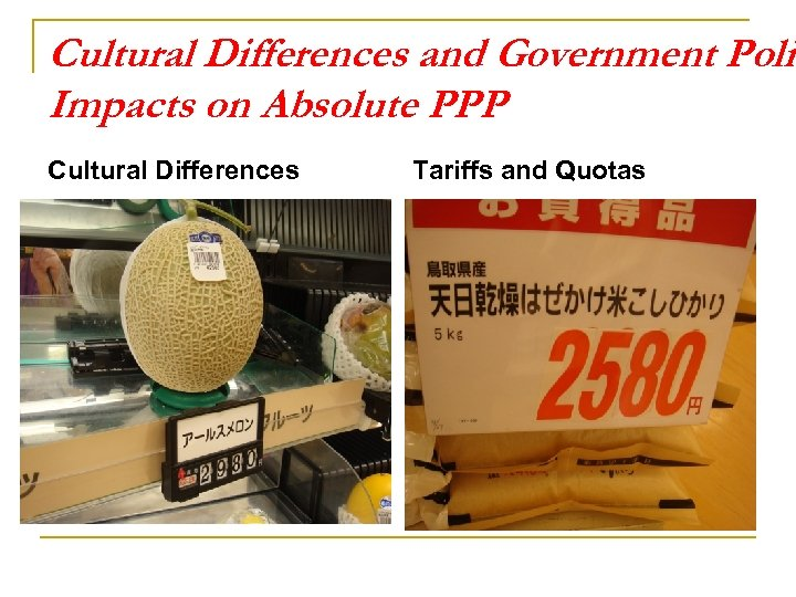 Cultural Differences and Government Polic Impacts on Absolute PPP Cultural Differences Tariffs and Quotas