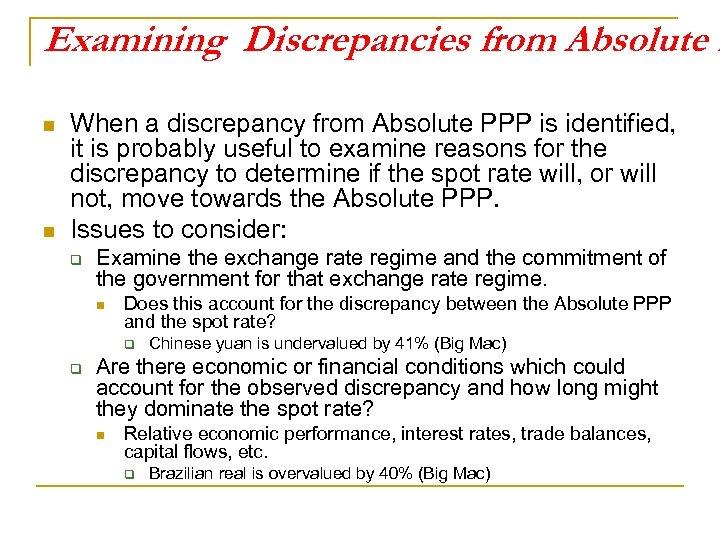 Examining Discrepancies from Absolute P n n When a discrepancy from Absolute PPP is