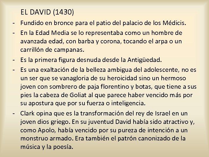 EL DAVID (1430) - Fundido en bronce para el patio del palacio de los