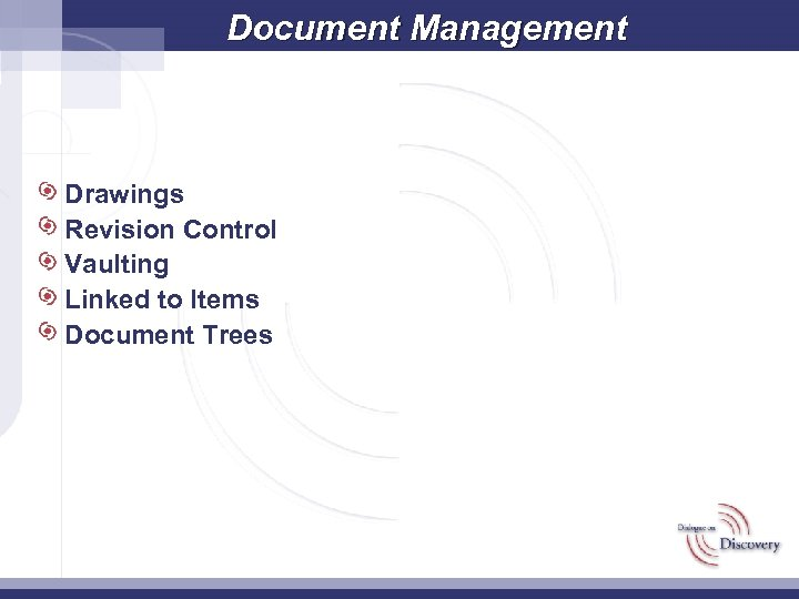 Document Management Drawings Revision Control Vaulting Linked to Items Document Trees