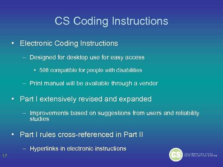 CS Coding Instructions • Electronic Coding Instructions – Designed for desktop use for easy