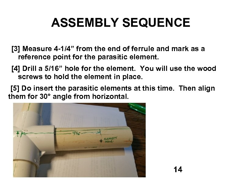 """ASSEMBLY SEQUENCE [3] Measure 4 -1/4"""" from the end of ferrule and mark as"""