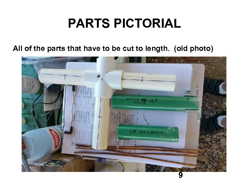 PARTS PICTORIAL All of the parts that have to be cut to length. (old
