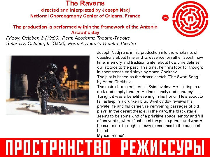The Ravens directed and interpreted by Joseph Nadj National Choreography Center of Orléans, France