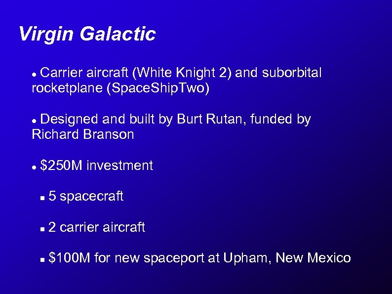 Virgin Galactic Carrier aircraft (White Knight 2) and suborbital rocketplane (Space. Ship. Two) Designed