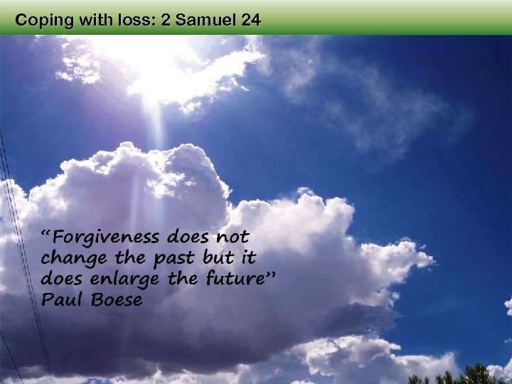 Coping with loss: 2 Samuel 24