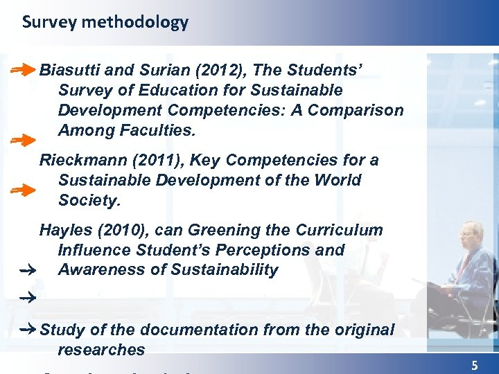 Survey methodology Biasutti and Surian (2012), The Students' Survey of Education for Sustainable Development