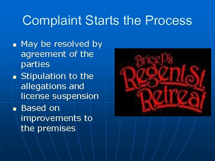 Complaint Starts the Process n n n May be resolved by agreement of the