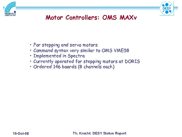 Motor Controllers: OMS MAXv • • • 16 -Oct-08 For stepping and servo motors