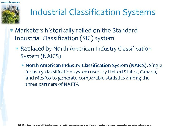 ©wecand/Getty. Images Industrial Classification Systems Marketers historically relied on the Standard Industrial Classification (SIC)