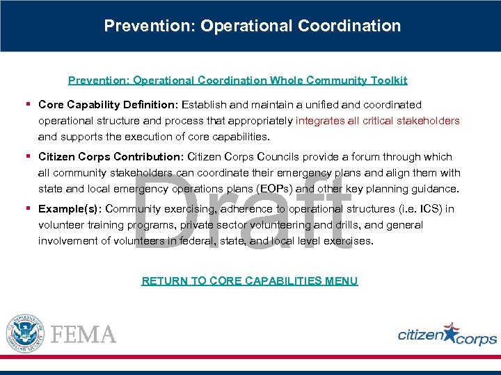 Prevention: Operational Coordination Whole Community Toolkit § Core Capability Definition: Establish and maintain a