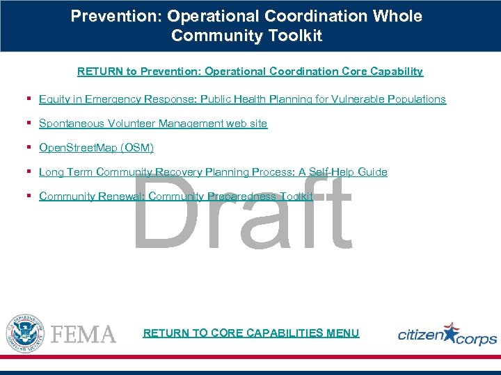 Prevention: Operational Coordination Whole Community Toolkit RETURN to Prevention: Operational Coordination Core Capability §