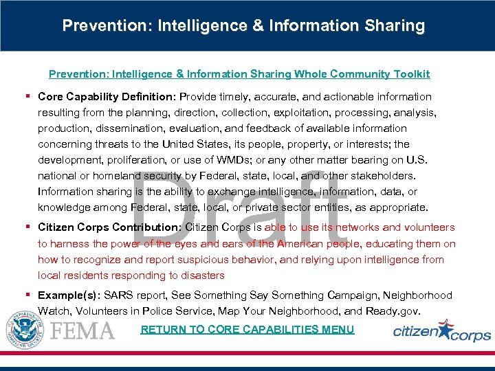Prevention: Intelligence & Information Sharing Whole Community Toolkit § Core Capability Definition: Provide timely,