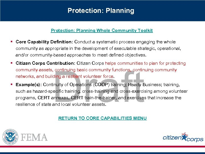 Protection: Planning Whole Community Toolkit § Core Capability Definition: Conduct a systematic process engaging