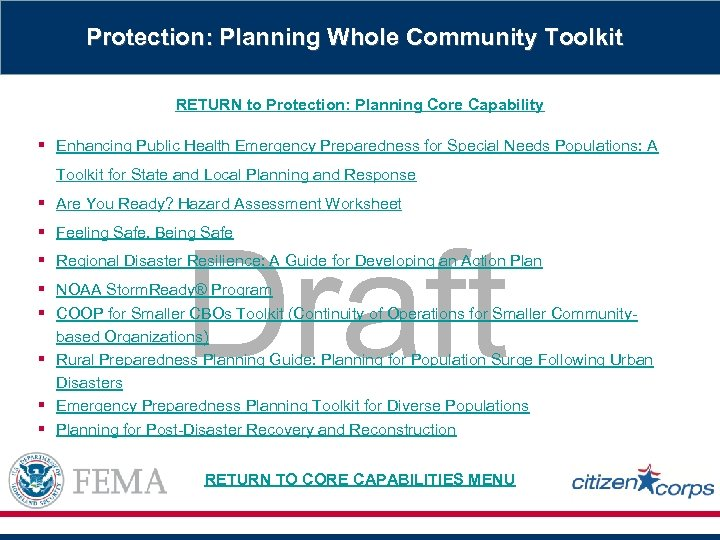 Protection: Planning Whole Community Toolkit RETURN to Protection: Planning Core Capability § Enhancing Public