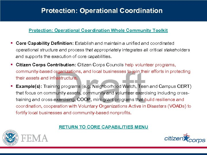 Protection: Operational Coordination Whole Community Toolkit § Core Capability Definition: Establish and maintain a