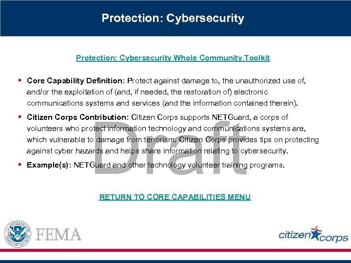 Protection: Cybersecurity Whole Community Toolkit § Core Capability Definition: Protect against damage to, the