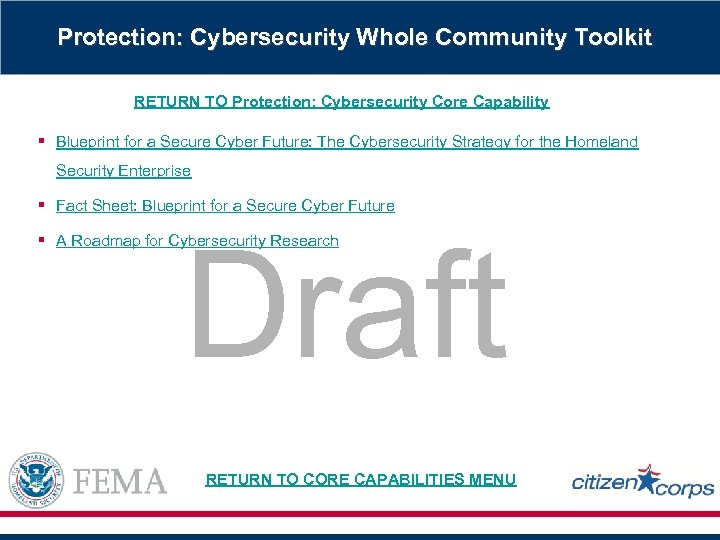 Protection: Cybersecurity Whole Community Toolkit RETURN TO Protection: Cybersecurity Core Capability § Blueprint for