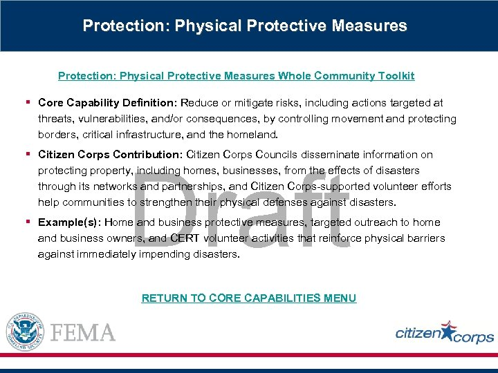 Protection: Physical Protective Measures Whole Community Toolkit § Core Capability Definition: Reduce or mitigate