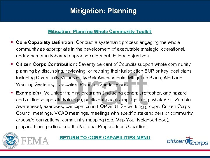 Mitigation: Planning Whole Community Toolkit § Core Capability Definition: Conduct a systematic process engaging