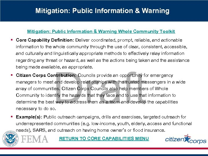 Mitigation: Public Information & Warning Whole Community Toolkit § Core Capability Definition: Deliver coordinated,