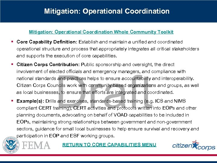 Mitigation: Operational Coordination Whole Community Toolkit § Core Capability Definition: Establish and maintain a