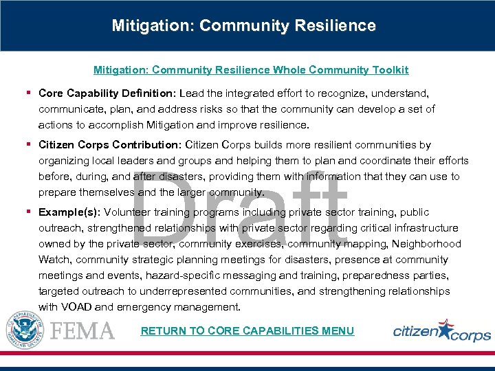 Mitigation: Community Resilience Whole Community Toolkit § Core Capability Definition: Lead the integrated effort