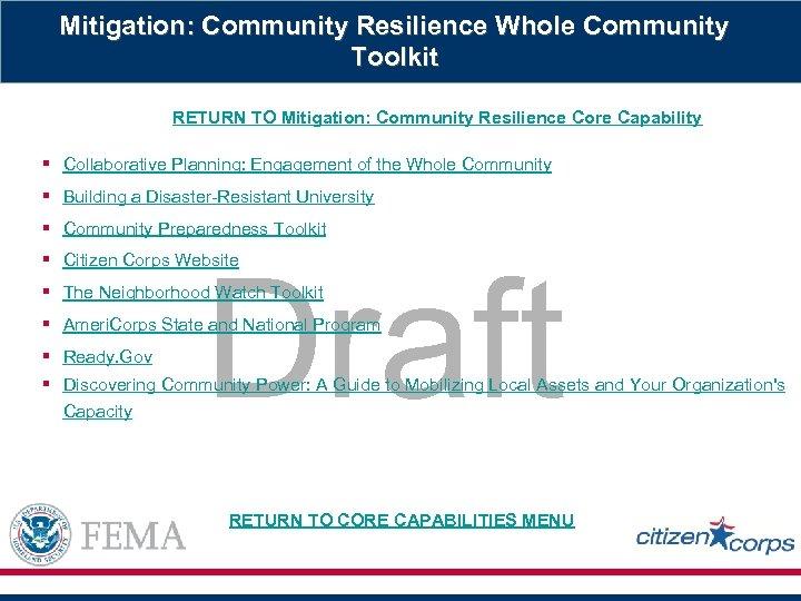 Mitigation: Community Resilience Whole Community Toolkit RETURN TO Mitigation: Community Resilience Core Capability §