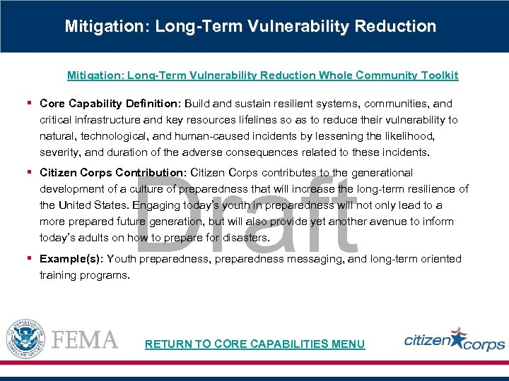 Mitigation: Long-Term Vulnerability Reduction Whole Community Toolkit § Core Capability Definition: Build and sustain