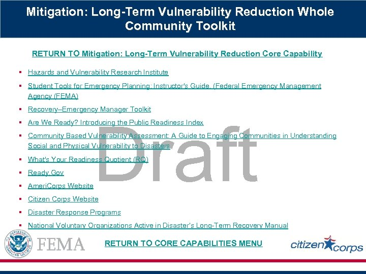 Mitigation: Long-Term Vulnerability Reduction Whole Community Toolkit RETURN TO Mitigation: Long-Term Vulnerability Reduction Core