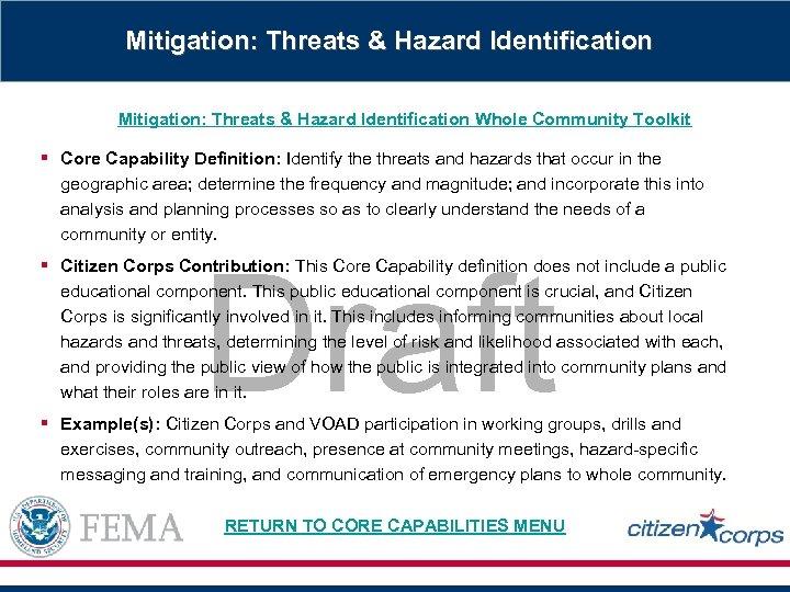 Mitigation: Threats & Hazard Identification Whole Community Toolkit § Core Capability Definition: Identify the