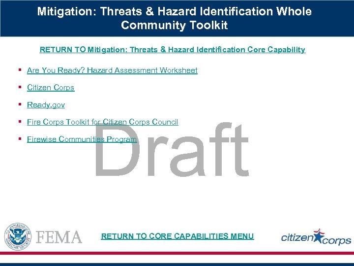 Mitigation: Threats & Hazard Identification Whole Community Toolkit RETURN TO Mitigation: Threats & Hazard