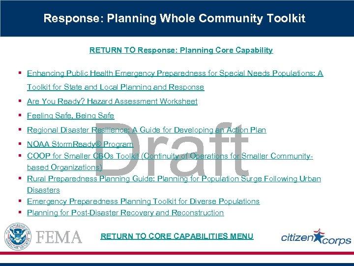 Response: Planning Whole Community Toolkit RETURN TO Response: Planning Core Capability § Enhancing Public