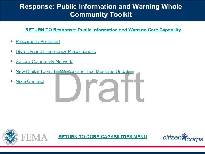 Response: Public Information and Warning Whole Community Toolkit RETURN TO Response: Public Information and