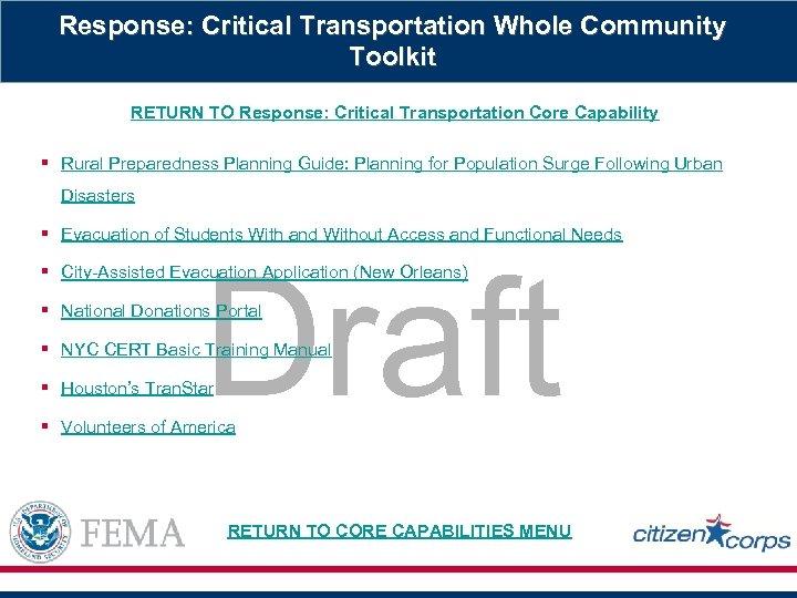 Response: Critical Transportation Whole Community Toolkit RETURN TO Response: Critical Transportation Core Capability §
