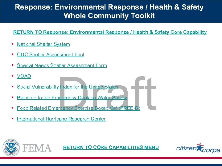 Response: Environmental Response / Health & Safety Whole Community Toolkit RETURN TO Response: Environmental
