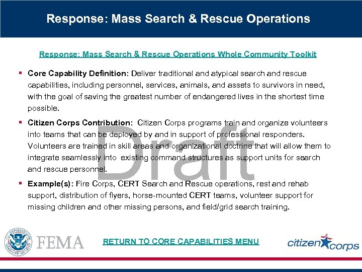 Response: Mass Search & Rescue Operations Whole Community Toolkit § Core Capability Definition: Deliver