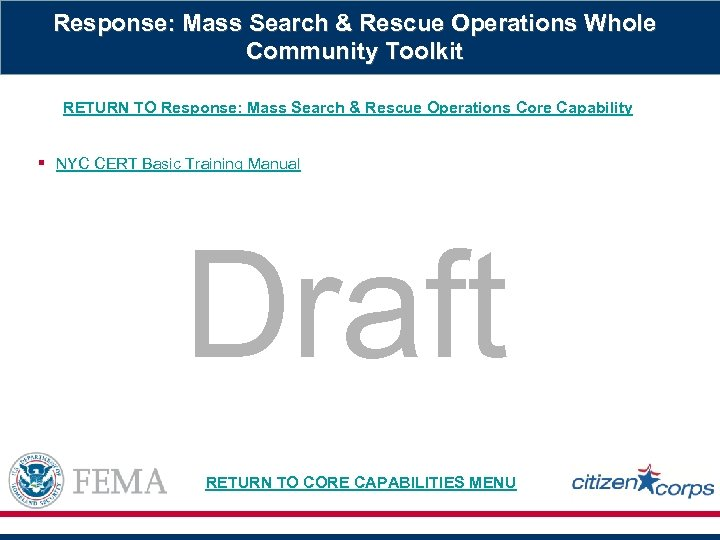 Response: Mass Search & Rescue Operations Whole Community Toolkit RETURN TO Response: Mass Search