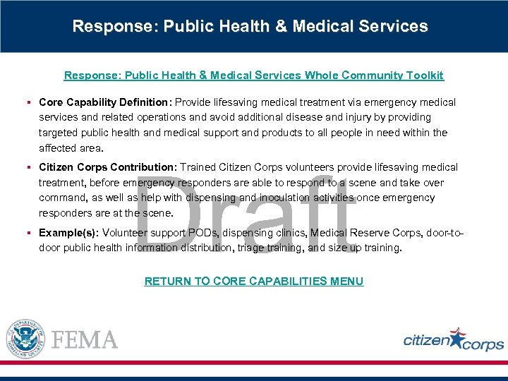 Response: Public Health & Medical Services Whole Community Toolkit § Core Capability Definition: Provide
