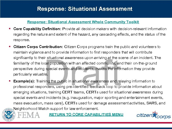 Response: Situational Assessment Whole Community Toolkit § Core Capability Definition: Provide all decision makers