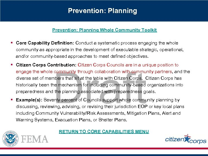 Prevention: Planning Whole Community Toolkit § Core Capability Definition: Conduct a systematic process engaging