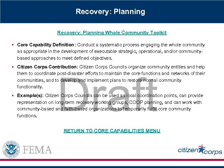 Recovery: Planning Whole Community Toolkit § Core Capability Definition: Conduct a systematic process engaging