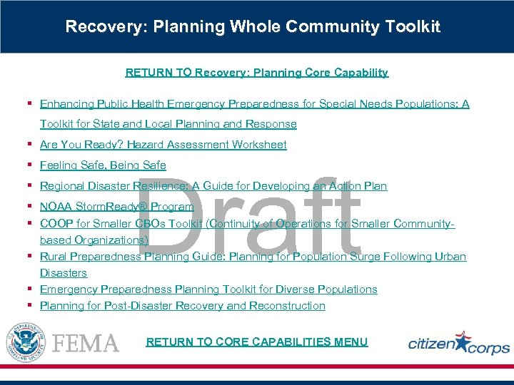 Recovery: Planning Whole Community Toolkit RETURN TO Recovery: Planning Core Capability § Enhancing Public