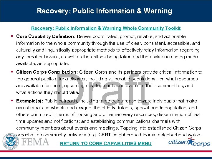 Recovery: Public Information & Warning Whole Community Toolkit § Core Capability Definition: Deliver coordinated,