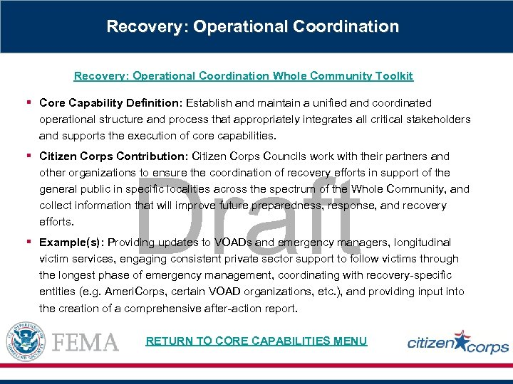 Recovery: Operational Coordination Whole Community Toolkit § Core Capability Definition: Establish and maintain a