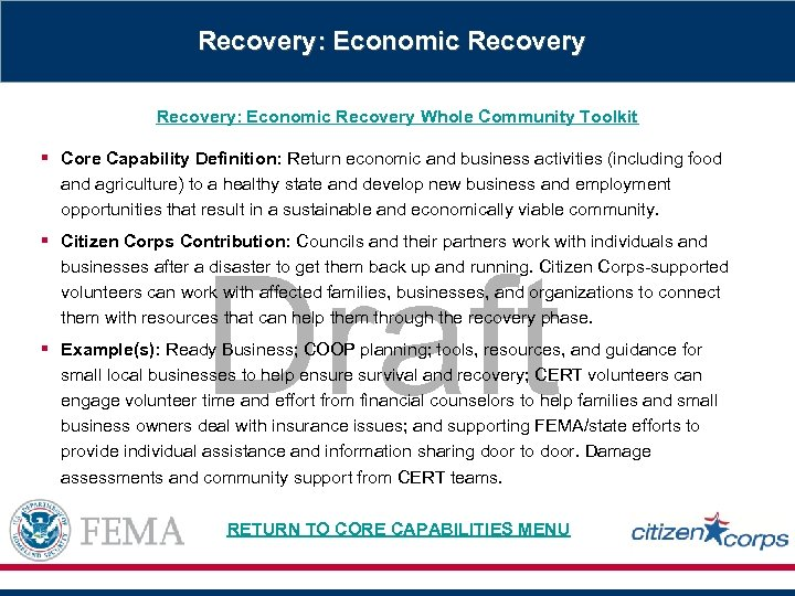 Recovery: Economic Recovery Whole Community Toolkit § Core Capability Definition: Return economic and business