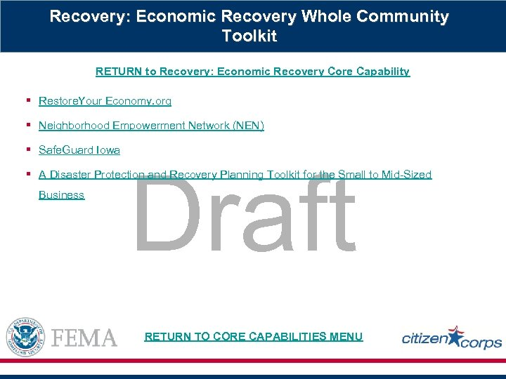 Recovery: Economic Recovery Whole Community Toolkit RETURN to Recovery: Economic Recovery Core Capability §