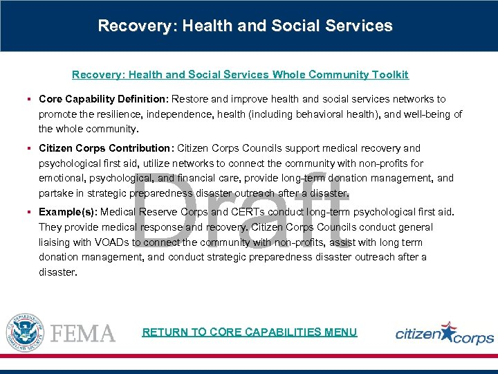 Recovery: Health and Social Services Whole Community Toolkit § Core Capability Definition: Restore and